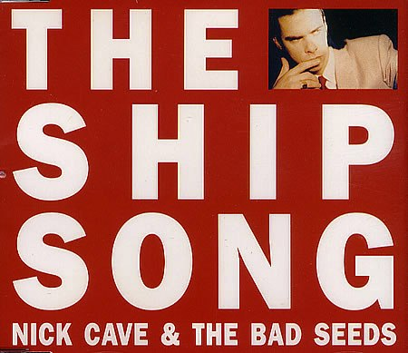 """Nick Cave & """"The Ship Song"""" Project"""