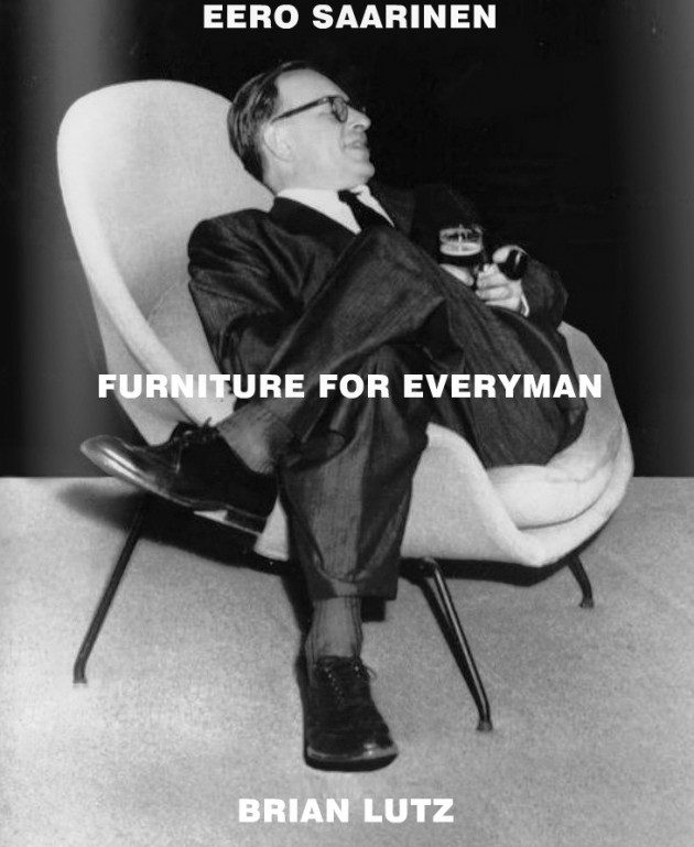 """""""Furniture for Everyman"""" Eero Saarinen"""