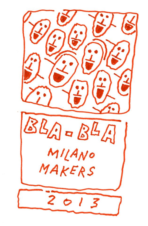 Bla-Bla Milano Makers @ Salone Milan 2013