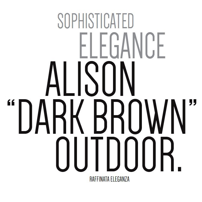 alison dark brown outdoor