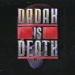 dadah-is-death
