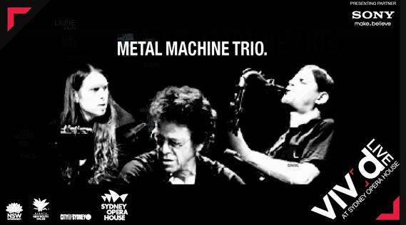 metal machine trio