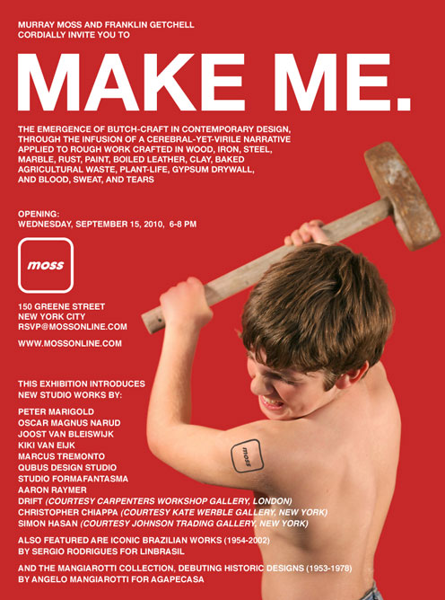 Make Me @ Moss Gallery, New York