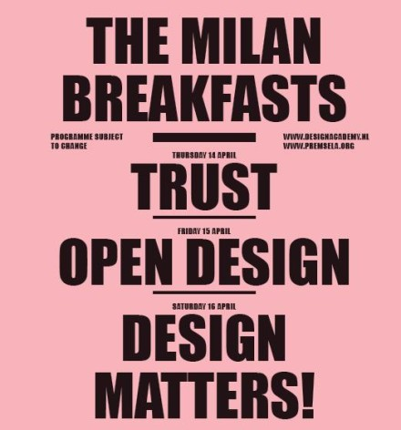 """This Way"" with Breakfast by Design Academy Eindhoven @ Milan Design Week 2011"