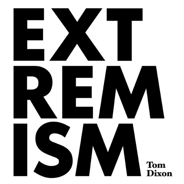 Extremism by Tom Dixon @ Milan Design Week 2011