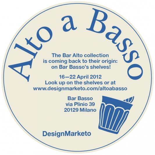 Alto a Bar Basso @ Salone Milan 2012