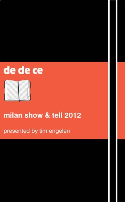"""Dedece's Annual """"Milan Show and Tell"""" Dinners"""