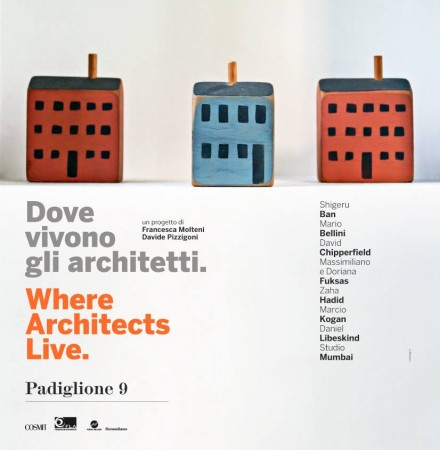 Where Architects Live  ( Pt 2 / 3 ) @ Salone Milan 2014