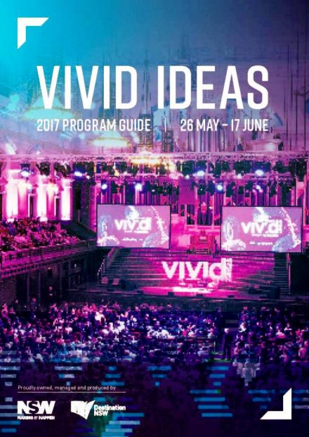 Vivid Ideas Program @ Vivid Sydney 2017