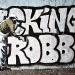 banksy / fuc king robbo 1st apr 2010